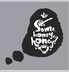some honey honey in a speech bubble vector image