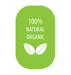 100 percent natural organic label vector