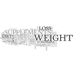 best weight loss supplements how to find the top vector image vector image