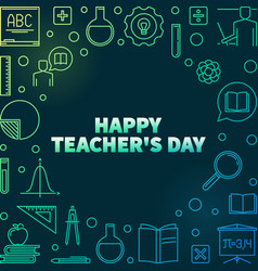 happy teachers day colored linear vector image