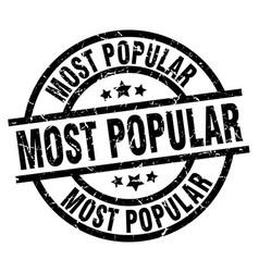 most popular round grunge black stamp vector image
