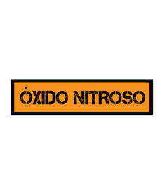 Nitrous oxide stamp in spanish vector