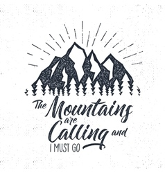 Hand drawn advventure label Mountains calling vector image