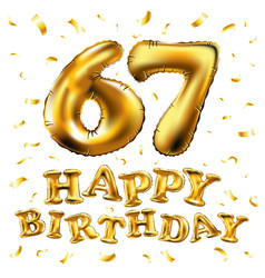 Happy birthday 67th celebration gold balloons and vector
