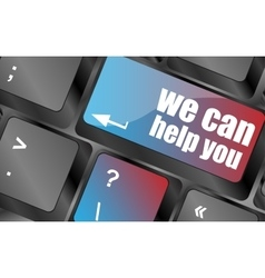 We can help you word on computer keyboard key vector