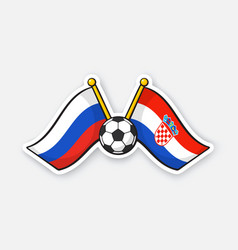 flags russia versus croatia with soccer ball vector image