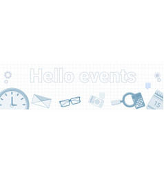 hello events word on squared background horizontal vector image