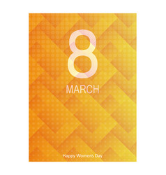 8 march international womens day happy mothers vector