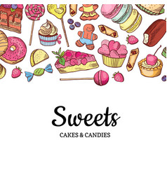 Hand drawn colored sweets shop or vector