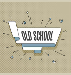 old school retro design element in pop art style vector image vector image