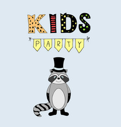 kids party lettering party with baby raccoon vector image