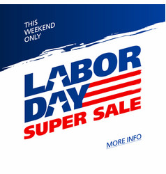 Labor day super sale promotion advertising banner vector