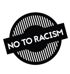 No to racism stamp on white vector