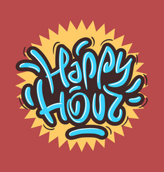 Happy hour label sign design funny cool brush vector