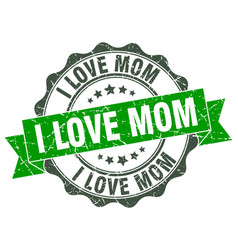 I love mom stamp sign seal vector