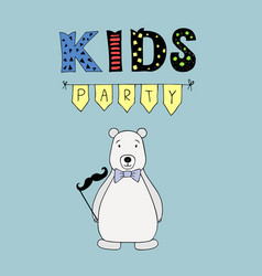 kids party lettering party with bear vector image