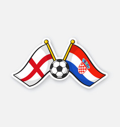 flags england versus croatia with soccer ball vector image