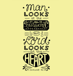 Bible verse with hand lettering man looks at the vector