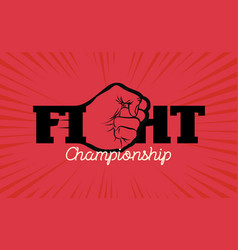 fight championship logo with hand fist vector image vector image