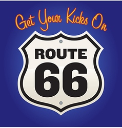 Get Your Kicks On Route 66 vector image vector image