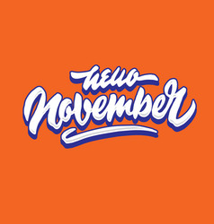 Hello november simple hand lettering typography vector