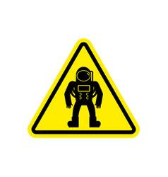astronaut warning sign yellow cosmonaut hazard vector image