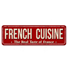 french cuisine vintage rusty metal sign vector image