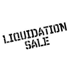 Liquidation sale rubber stamp vector