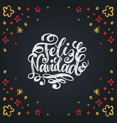 feliz navidad translated from spanish merry vector image