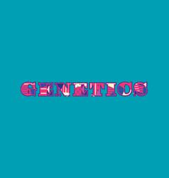 Genetics concept word art vector