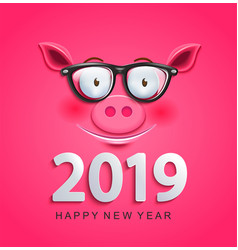 Greeting card for 2019 new year with pig face vector