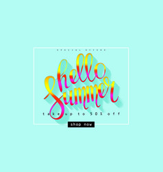 hello summer hello lettering typography vector image