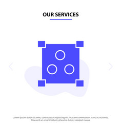 our services abstract design online solid glyph vector image