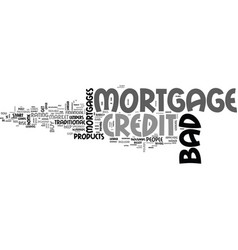 A quick guide to bad credit mortgages text word vector