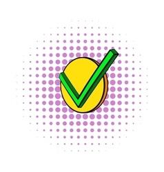 Check mark icon comics style vector image
