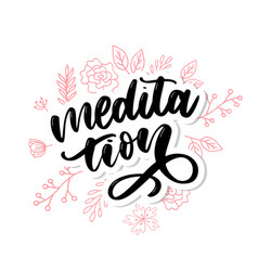 My therapy is meditation lettering poster for vector