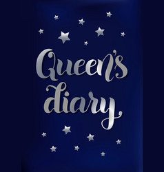 Queens diary in silver gradient on blue velvet vector