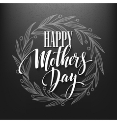 Happy Mothers Day Calligraphy Lettering greeting vector image vector image