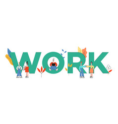 people near huge work letters concept vector image