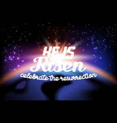 he is risen vector image