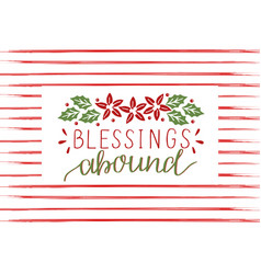 holiday card with inscription blessings abound vector image