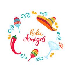 Hola amigos poster with sombrero maracas vector