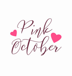 pink october logo with hearts isolated on white vector image