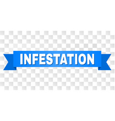 Blue ribbon with infestation title vector