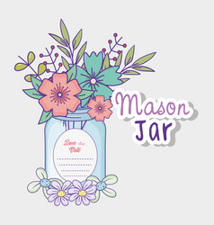 mason jar flowers decoration save date vector image