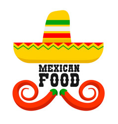 mexican food sombrero and chili peppers vector image