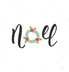 Noel hand written modern brush lettering vector