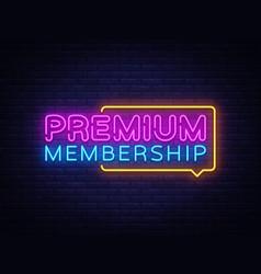 Premium membership neon sign exclusive vector