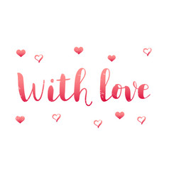 with love in pink gradient with hearts vector image