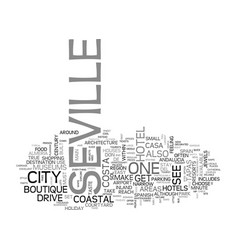 a quick guide to seville text word cloud concept vector image
